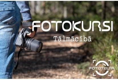 """Fotogrāfijas pamati - tālmācības programma no """"Fototelpa.lv"""""""